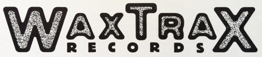 Wax Trax! Records Logo (1985)