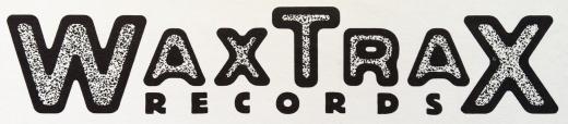 Wax Trax! Records Logo (1985)