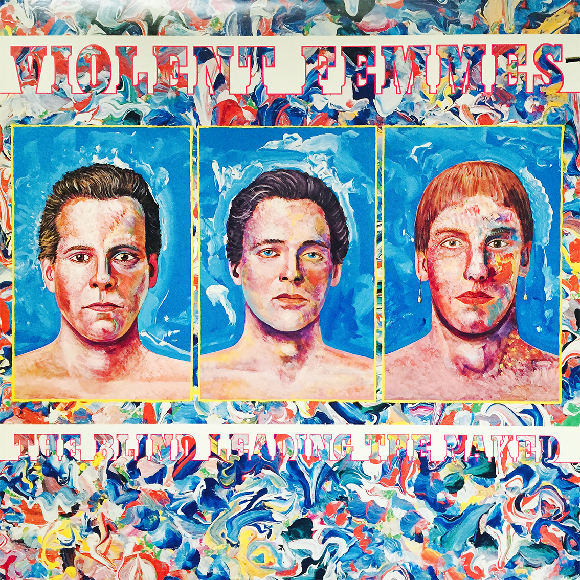 The Blind Leading The Naked by Violent Femmes on
